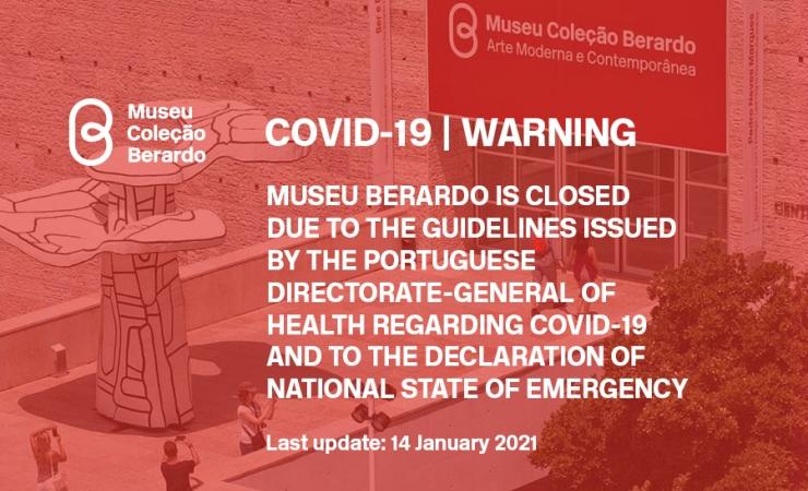 COVID-19: Museu Coleção Berardo is temporarily closed, due to the COVID-19 outbreak