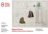 Convite Inauguração Miguel Palma. (Ainda) O Desconforto Moderno