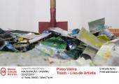 """Convite: Inauguração da exposição """"Trash - Lixo de Artista"""", de Pires Vieira"""