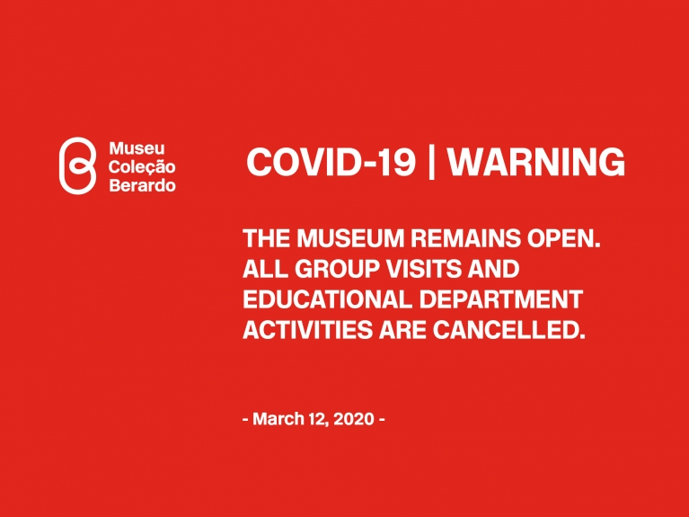 COVID-19 Suspension of Educational Department Activities and Group Visits, Museu Coleção Berardo